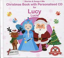 CHRISTMAS BOOK WITH PERSONALISED CD FOR LUCY / LUCIE - STORIES & SONGS 4 ME