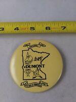 Vintage Dumont Minnesota Centennial Button Pinback Pin *QQ20