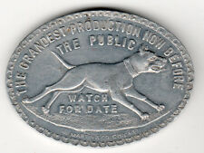 Al W. Martin's Greater Uncle Tom's Cabin w/ Dog Movie or Show Token Scarce