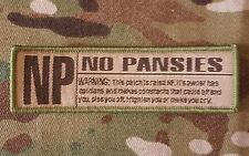 NO PANSIES RATED NP USA ARMY BADGE MILITARY TACTICAL MULTICAM HOOK MORALE PATCH