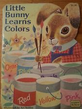 Little Bunny Learns Colors by (Art Seiden)   1982  (Happy House) (1st ed)