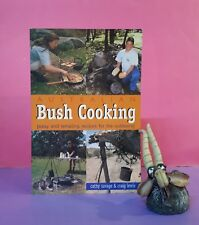 C Savage: Australian Bush Cooking: Easy & Tempting Recipes for the Outdoors/food