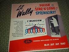 Vtg. Vinyl LP Record Album, Polish, Li'L Wally (Maly Wladziu) Jay Jay 1047 (A)