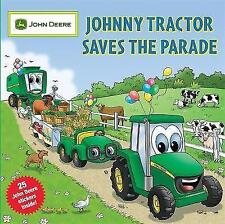 (Good)-Johnny Tractor Saves the Parade (John Deere Series) (Paperback)-Running P