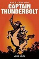 Captain Thunderbolt (Australian Bushrangers)