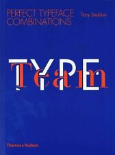 Type Team: Perfect Typeface Combinations: Perfect Typeface Combinations by...