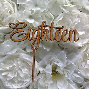 Eighteen Cake Topper, 18th cake topper, Birthday Cake Decor, Rustic, #1 wood