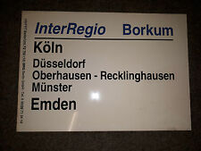 DB Zugschild Zuglaufschild - InterRegio Borkum Köln - Emden