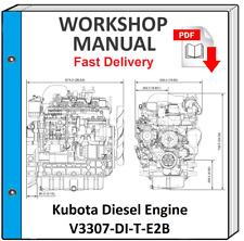 KUBOTA V3307-DI-T-E2B V3307 DIESEL ENGINE SERVICE REPAIR WORKSHOP MANUAL