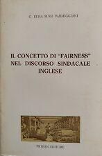 G. E. Bussi Parmiggiani IL CONCETTO DI FAIRNESS NEL DISCORSO SINDACALE INGLESE
