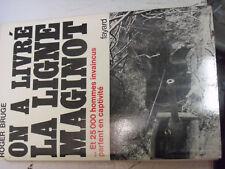 18$$ Livre On a Livré la Ligne Maginot 25000 hommes invaincus partent captivité