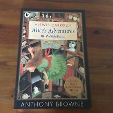 ALICE'S ADVENTURES IN WONDERLAND LEWIS CARROLL ILLUS. ANTHONY BROWNE PB FABULOUS