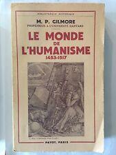 LE MONDE DE L'HUMANISME 1955 GILMORE PAYOT