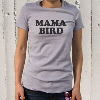 Mama Bird T-shirt Cute Graphic Tees For Mom Mothers' Day Or Christmas Gifts