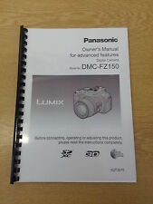 PANASONIC FZ150 FULL USER MANUAL GUIDE INSTRUCTIONS PRINTED 202 PAGES