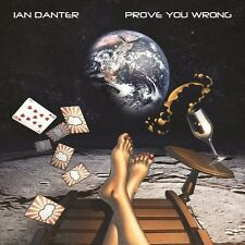 Ian Danter - Prove You Wrong [New CD]