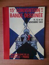 15e CONVENTION DE LA BANDE DESSINEE 11, 12 et 13 novembre 1983 ancienne