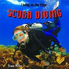 Scuba Diving (Living on the Edge)-ExLibrary