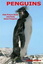 Facts about Animals in the Sea: Penguins : Kids Picture Book and Facts about...