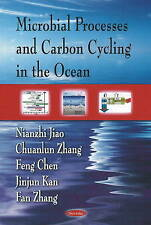 Microbial Processes and Carbon Cycling in the Ocean - New Book Jiao, Nianzhi, Zh