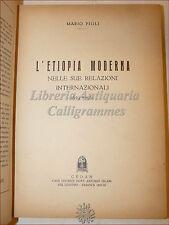 Mario Pigli, L'ETIOPIA MODERNA 1933 Cedam con Dedica Autore COLONIE FASCISMO