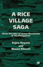 A Rice Village Saga : Three Decades of Green Revolution in the Philippines by...