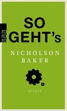 So geht's von Nicholson Baker (2016, Taschenbuch), UNGELESEN