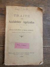 traité des accidents agricoles par Martial Gloumeau et Gaston Charlet - 1925