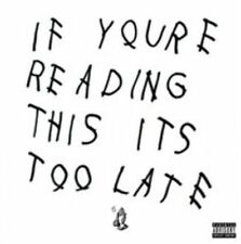 If You're Reading This It's Too Late 0602547288790 by Drake CD