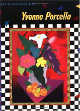 Yvonne Porcella : Art and Inspirations by Yvonne Procella (1998, Paperback)