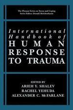 International Handbook of Human Response to Trauma (Springer Series on Stress an