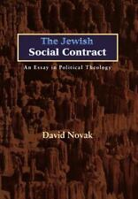 The Jewish Social Contract: An Essay in Political Theology (New Forum Books), No