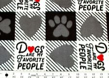 """BTY""""DOGS ARE MY FAVORITE PEOPLE"""" BLACK/WHITE PLAID CHECK FLEECE FABRIC 60x36"""""""