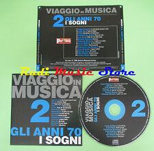 CD VIAGGIO IN MUSICA 2 compilation PROMO 2004 FOSSATI DIK DIK PFM ROSSI (C3)