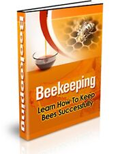 """"""" Beekeeping """" - PDF Fast Ship to Email - Learn How To Keep Bees Successfully"""