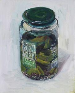 """Jar of Pickles Oil on Canvas  John Kilduff 20"""" x 16"""""""