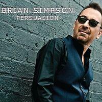 Brian Simpson - Persuasion [New CD]
