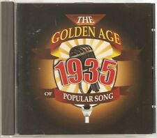 THE GOLDEN AGE OF POPULAR SONG 1935 CD - YOU'RE THE TOP, CHEEK TO CHEEK & MORE