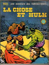 UNE AVENTURE DES FANTASTIQUES n°20 # LA CHOSE ET HULK # 1979 LUG