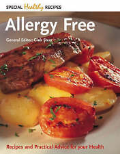 Allergy Free: Recipes and Practical Advice for Your Health (Special Healthy Reci