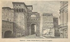 A0029 Perugia - Porta Urbica etrusca - Stampa Antica del 1907 - Xilografia