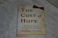The Cost of Hope : The Story of a Marriage, a Family, and the Quest for Life ...