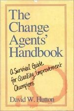 The Change Agents' Handbook: A Survival Guide for Quality Improvement Champions,