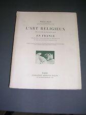 Architecture moyen age L'art religieux de la fin du moyen Emile Male 1949