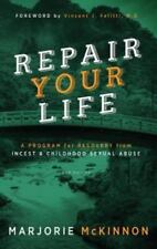 REPAIR Your Life: A Program for Recovery from Incest & Childhood Sexual Abuse, 2