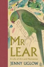 Mr Lear: A Life of Art and Nonsense, Uglow, Jenny, New