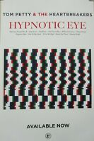 "TOM PETTY 2014 Hypnotic Eye ""NOW"" promotional poster Flawless New Old Stock"
