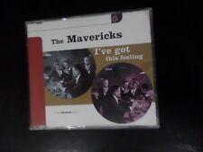 CD SINGLE - THE MAVERICKS - I'VE GOT THIS FEELING