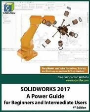 SOLIDWORKS 2017: a Power Guide for Beginners and Intermediate Users by...