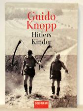 Guido Knopp - HITLERS KINDER